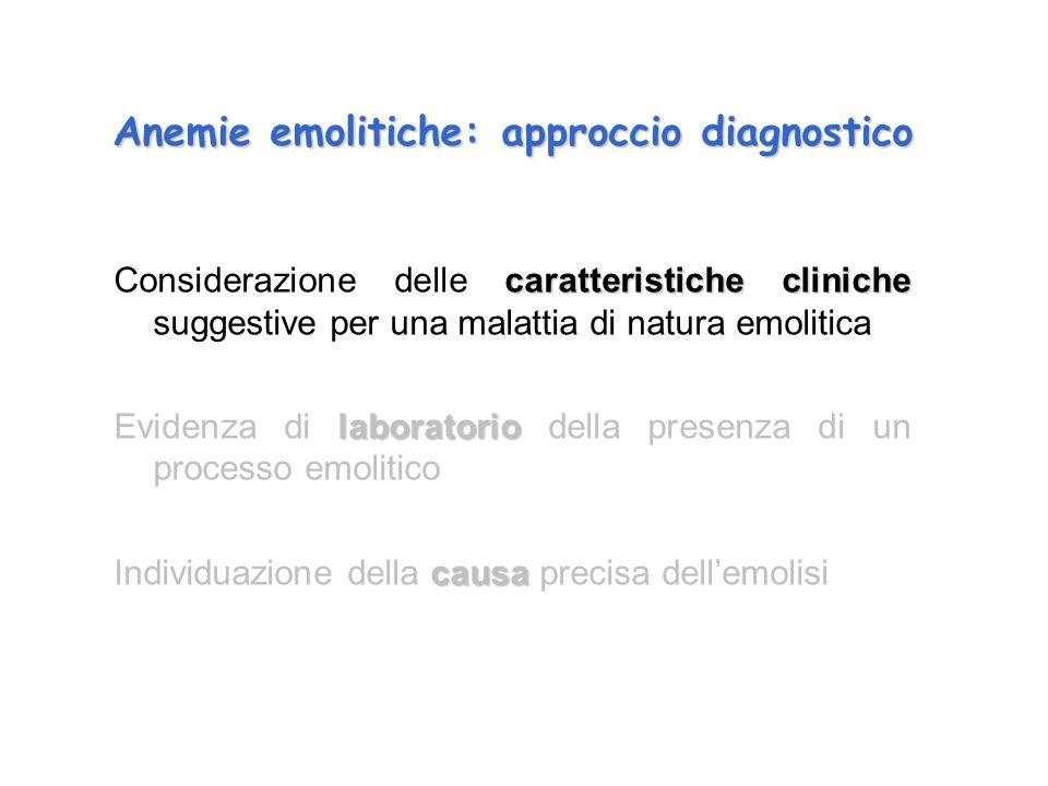Anemie emolitiche: approccio diagnostico
