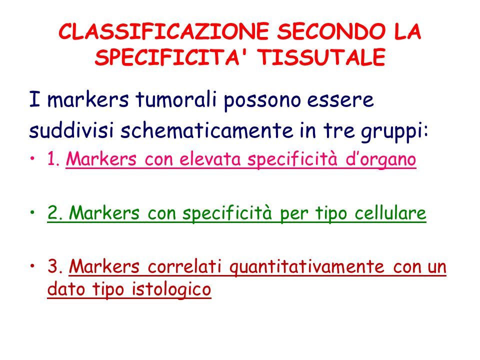 CLASSIFICAZIONE SECONDO LA SPECIFICITA TISSUTALE
