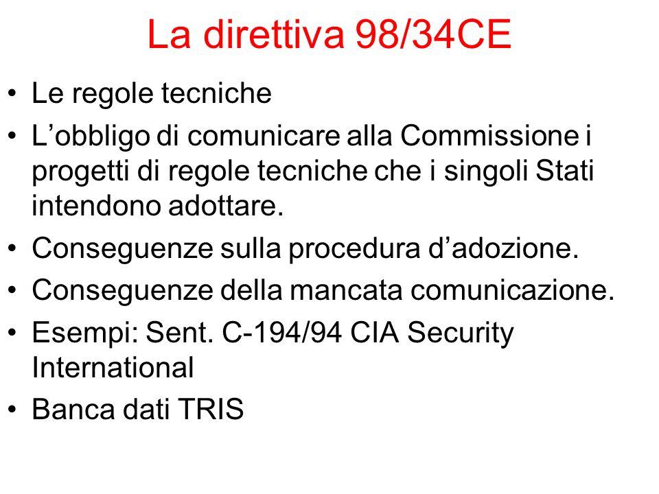 La direttiva 98/34CE Le regole tecniche
