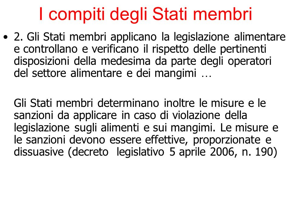 I compiti degli Stati membri