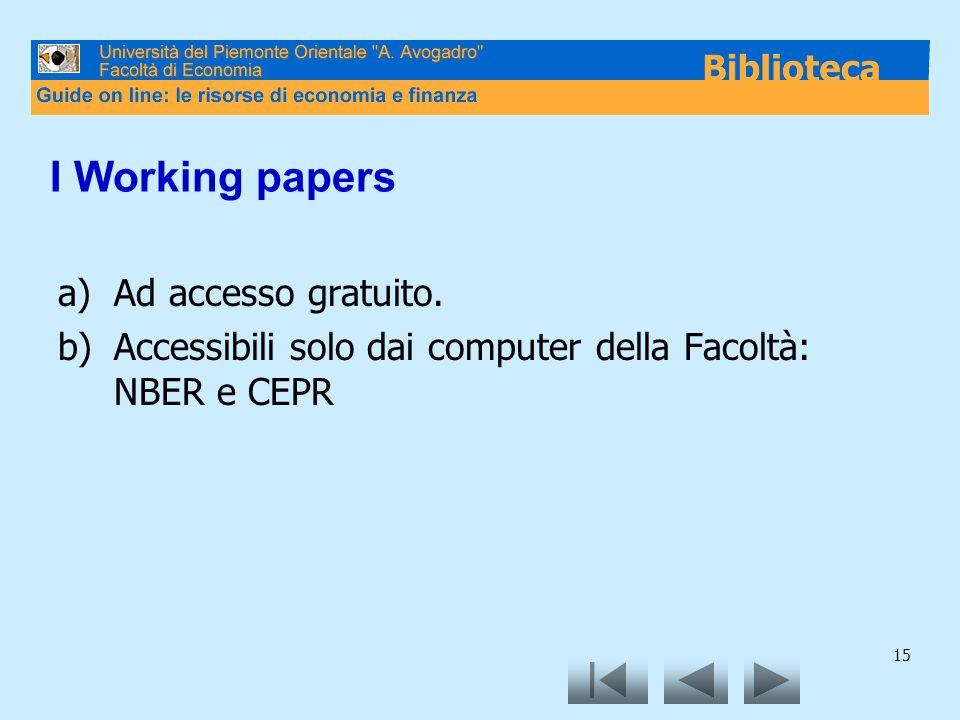 I Working papers Ad accesso gratuito.