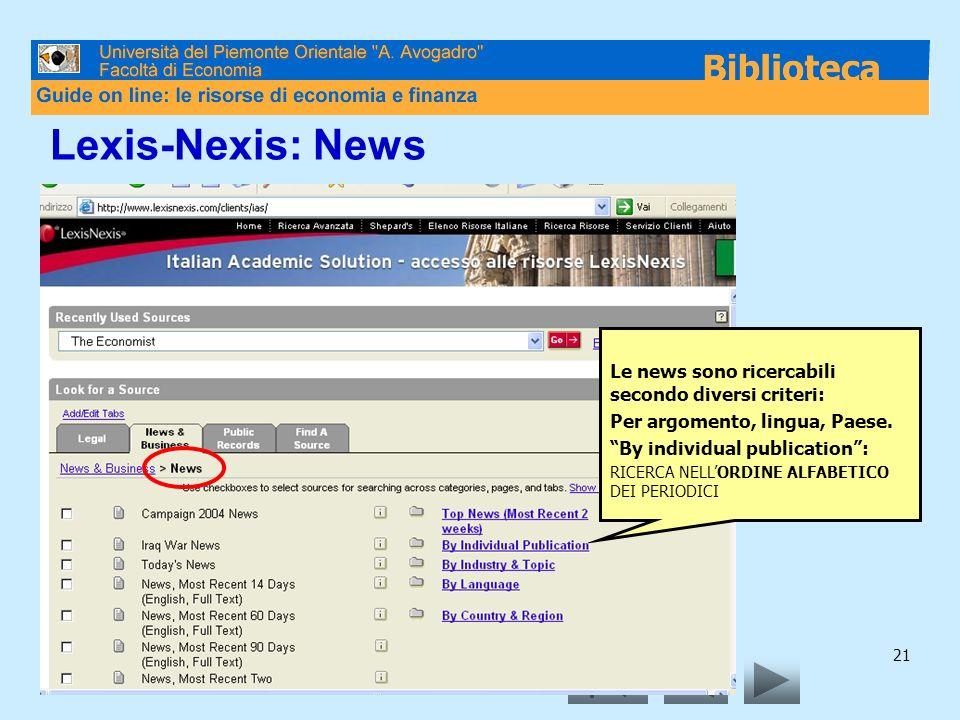 Lexis-Nexis: News Le news sono ricercabili secondo diversi criteri: