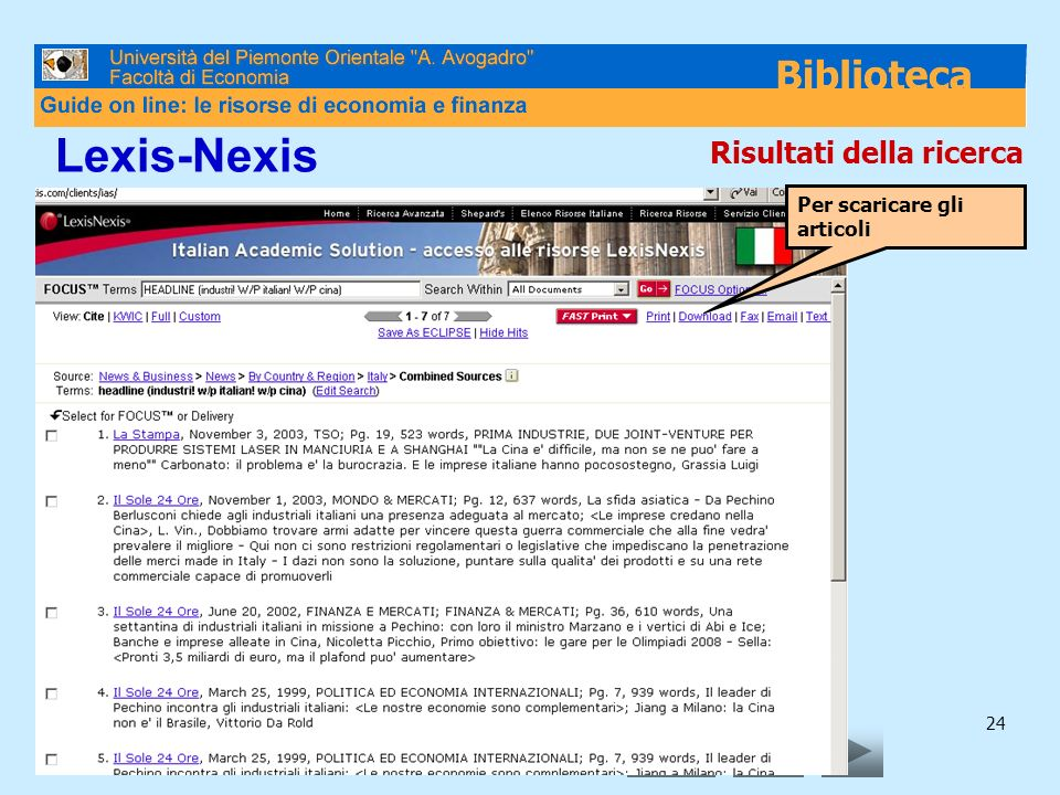 Lexis-Nexis Risultati della ricerca Per scaricare gli articoli