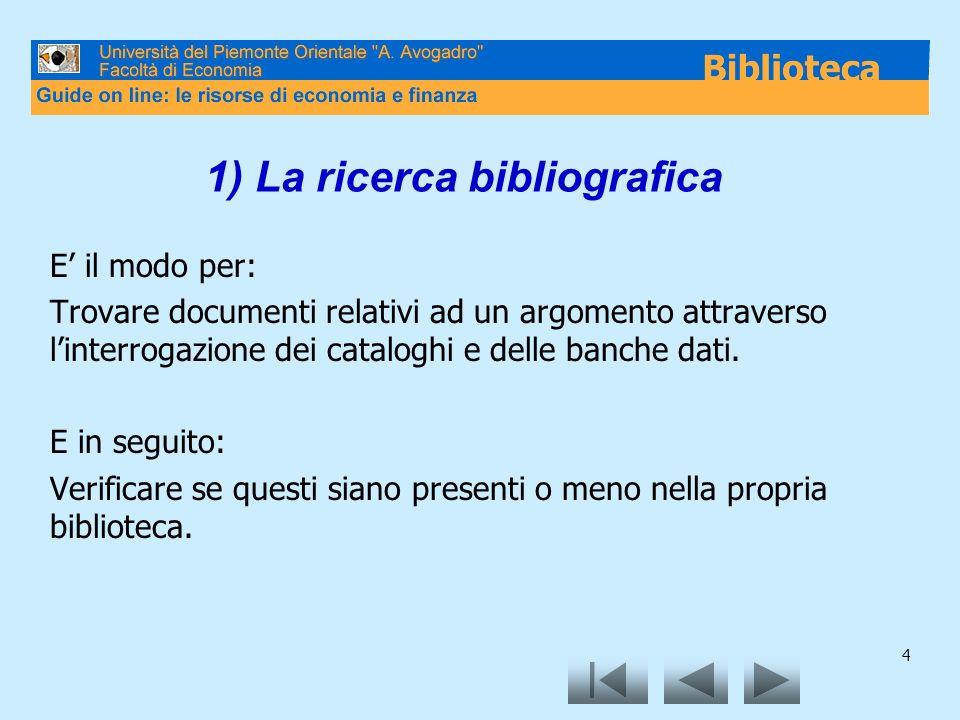 1) La ricerca bibliografica