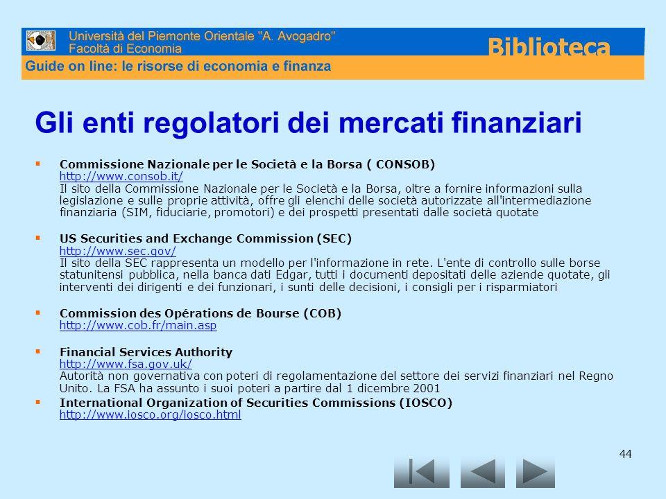 Gli enti regolatori dei mercati finanziari