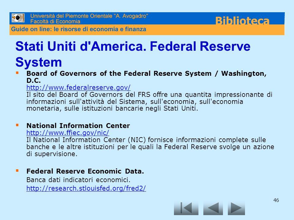 Stati Uniti d America. Federal Reserve System