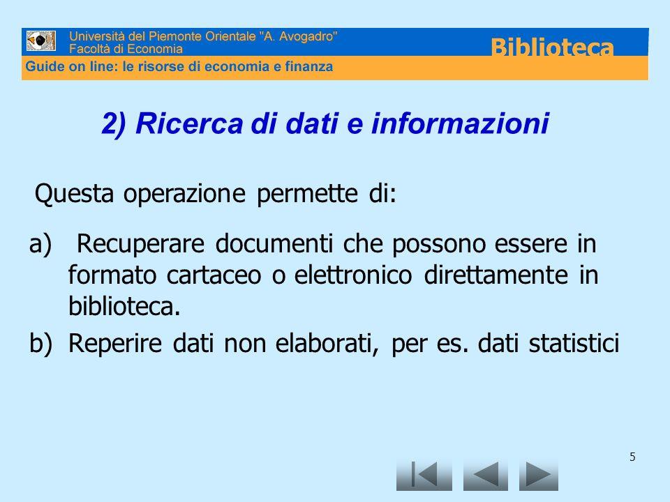 2) Ricerca di dati e informazioni