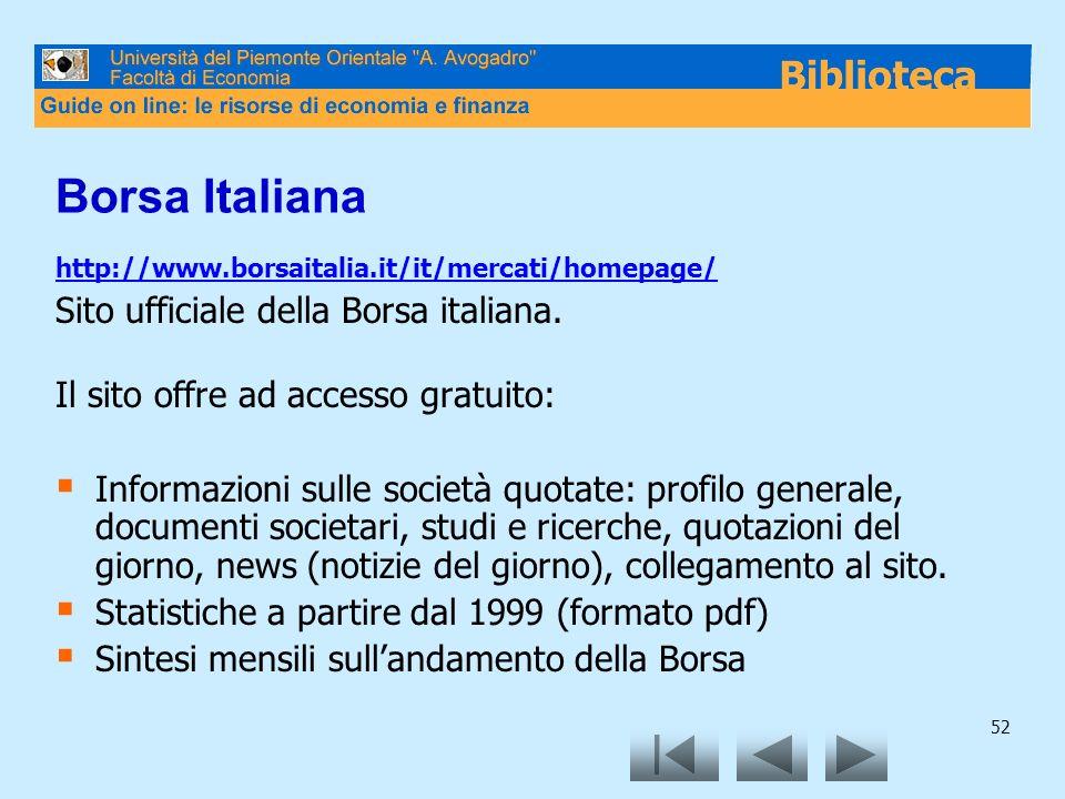 Borsa Italiana Sito ufficiale della Borsa italiana.