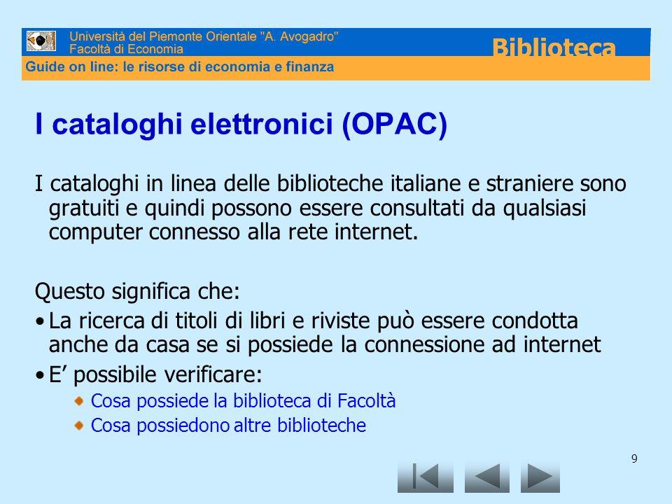 I cataloghi elettronici (OPAC)
