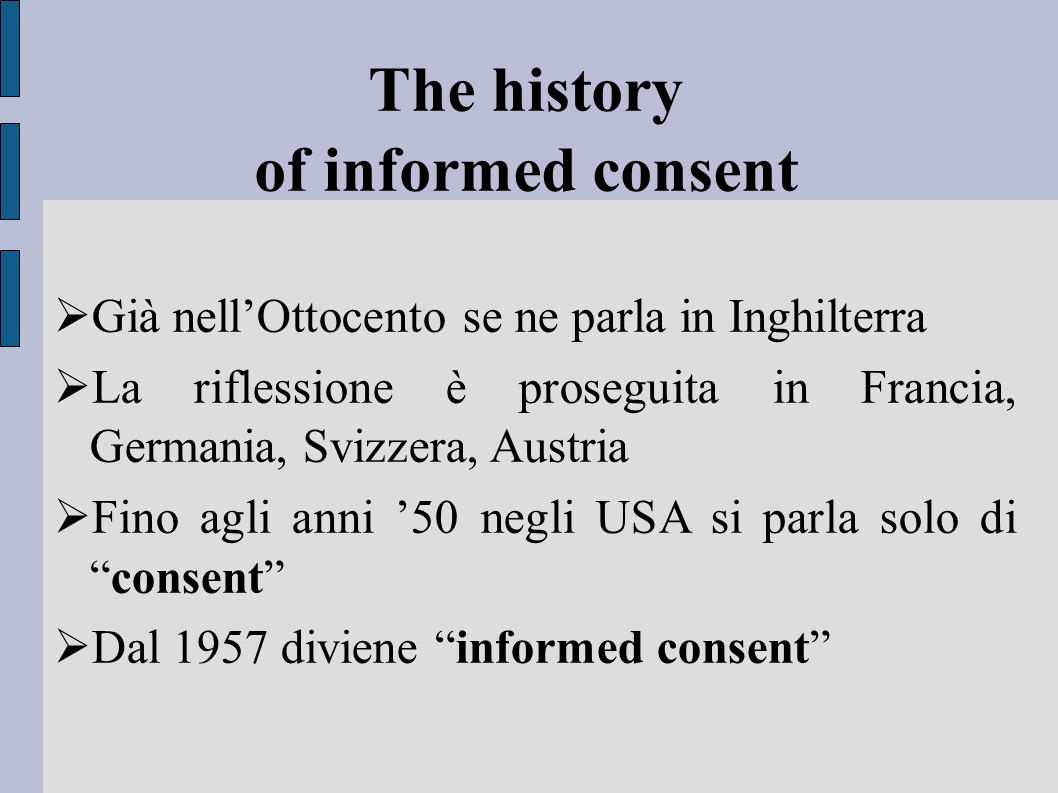 The history of informed consent