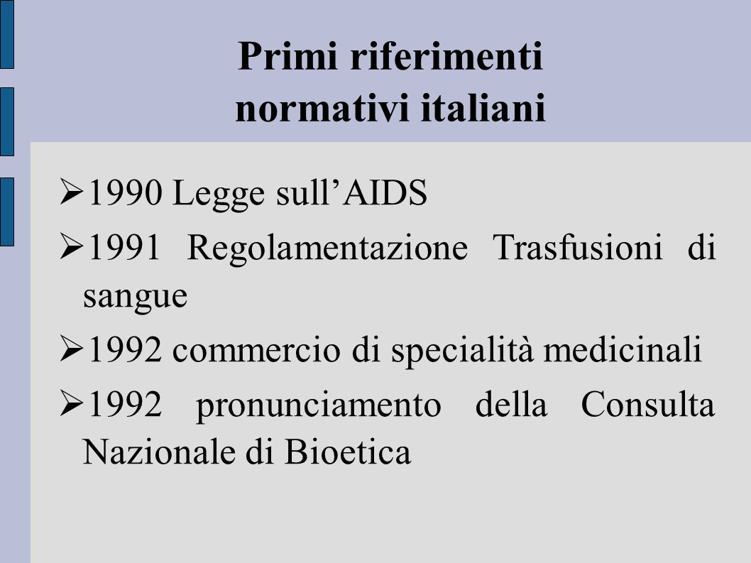 Primi riferimenti normativi italiani