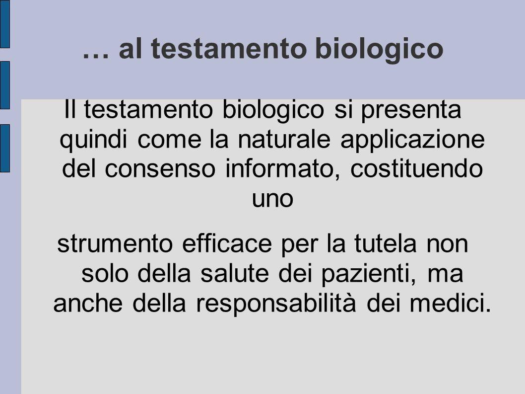 … al testamento biologico