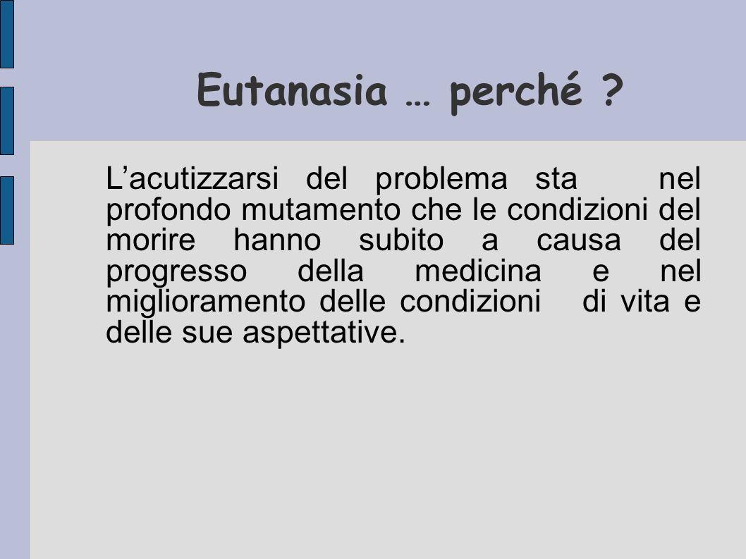 Eutanasia … perché