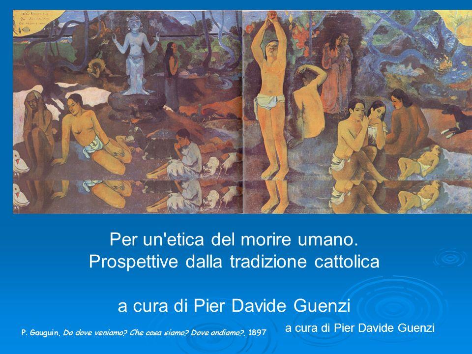 Per un etica del morire umano. Prospettive dalla tradizione cattolica