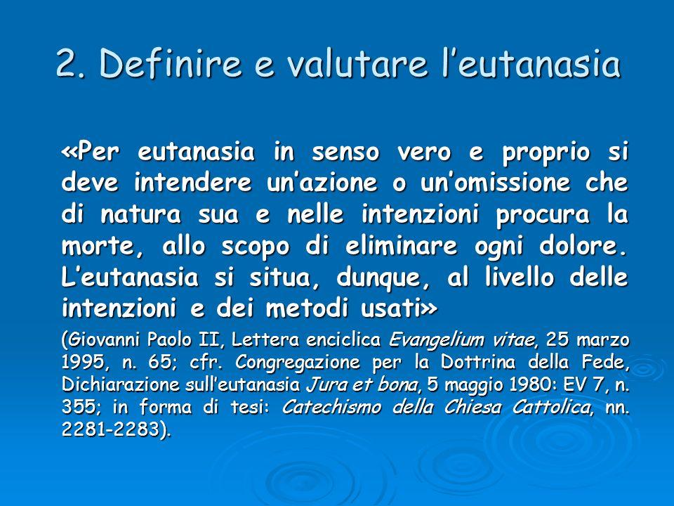 2. Definire e valutare l'eutanasia