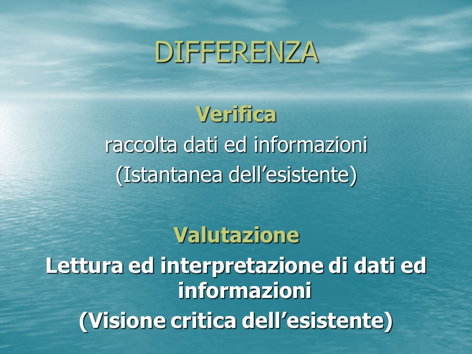 DIFFERENZA Verifica raccolta dati ed informazioni