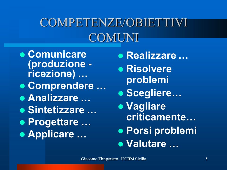 COMPETENZE/OBIETTIVI COMUNI