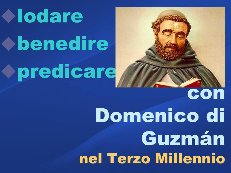 con Domenico di Guzmán nel Terzo Millennio
