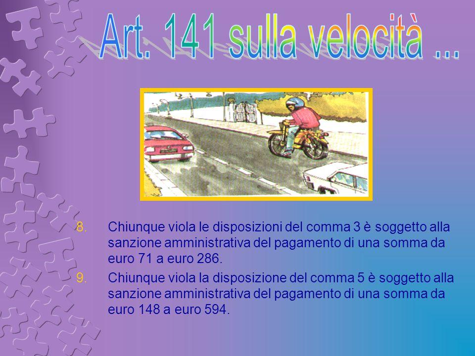 Art. 141 sulla velocità ...