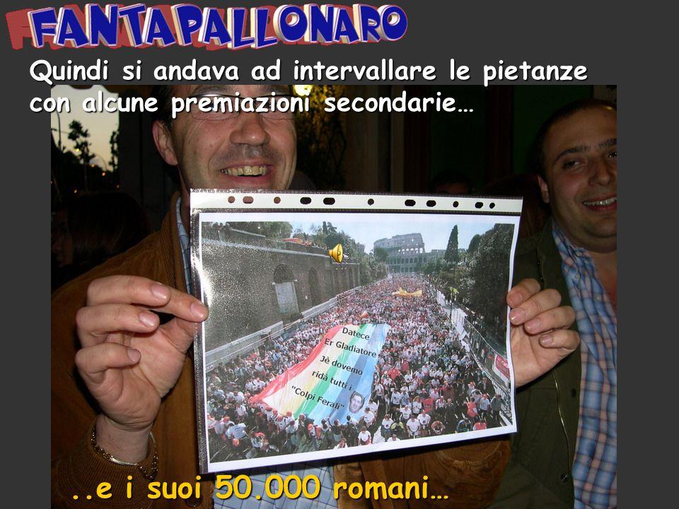 Premio : Rocco Siffredi al Gladiatore ..e i suoi 50.000 romani…