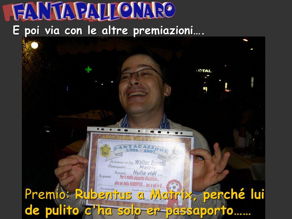 Premio: Giuda (venduto x 4 denari) a Er Principe, il Gonzo del Mercato