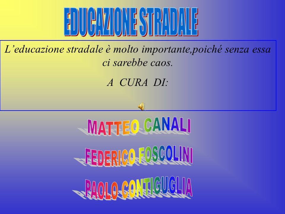 FEDERICO FOSCOLINI EDUCAZIONE STRADALE