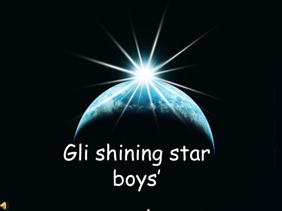 Gli shining star boys' presentano…