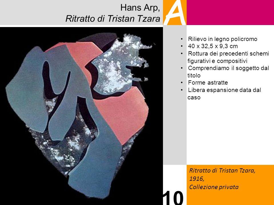 A 10 Hans Arp, Ritratto di Tristan Tzara Ritratto di Tristan Tzara,
