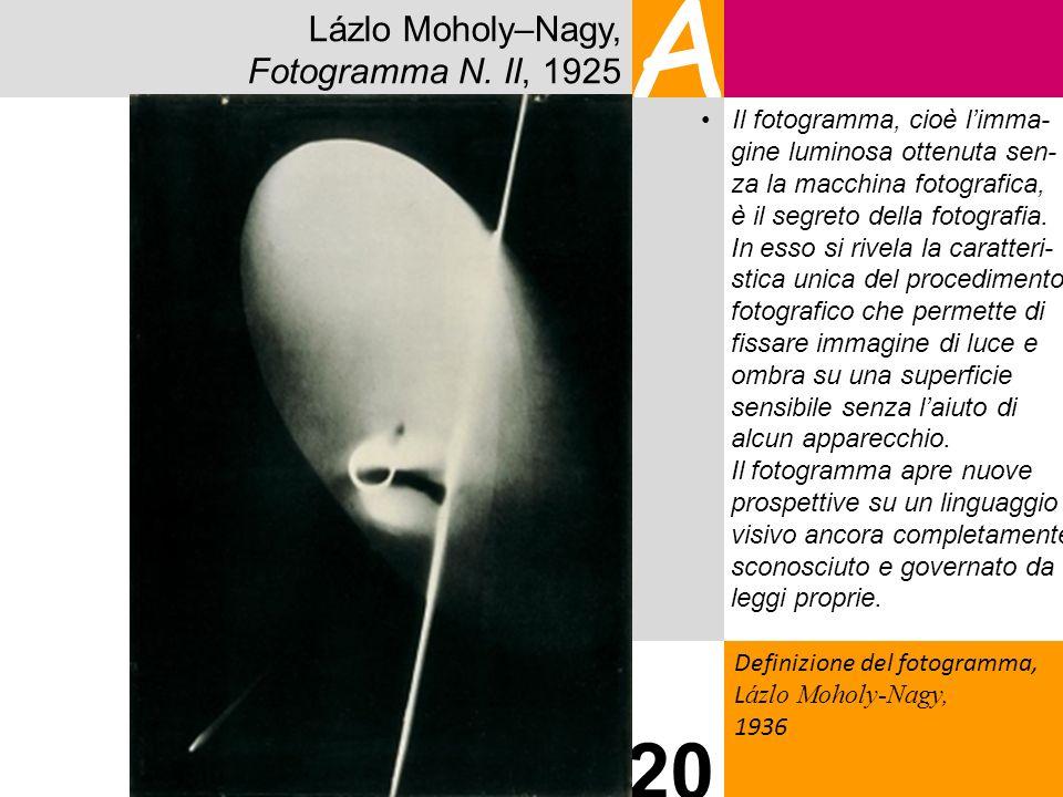 A 20 Lázlo Moholy–Nagy, Fotogramma N. II, 1925