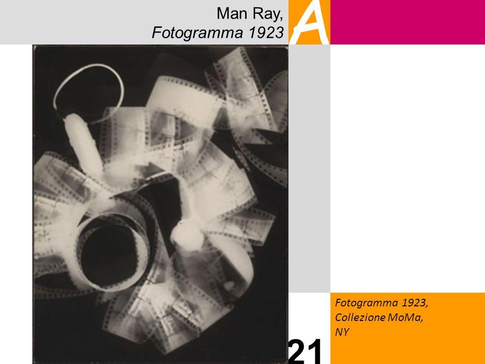 Man Ray, Fotogramma 1923 A Fotogramma 1923, Collezione MoMa, NY 21 21