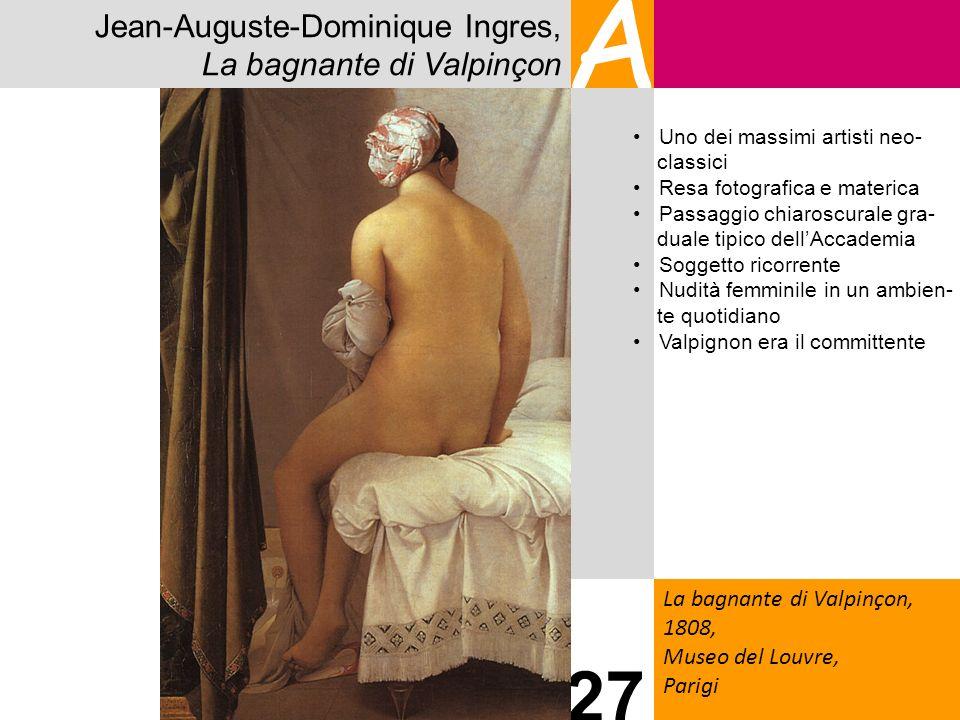 A 27 Jean-Auguste-Dominique Ingres, La bagnante di Valpinçon