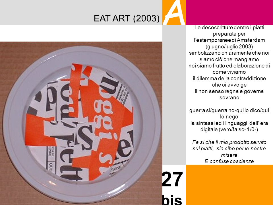 A 27 bis EAT ART (2003) Le decoscritture dentro i piatti preparate per