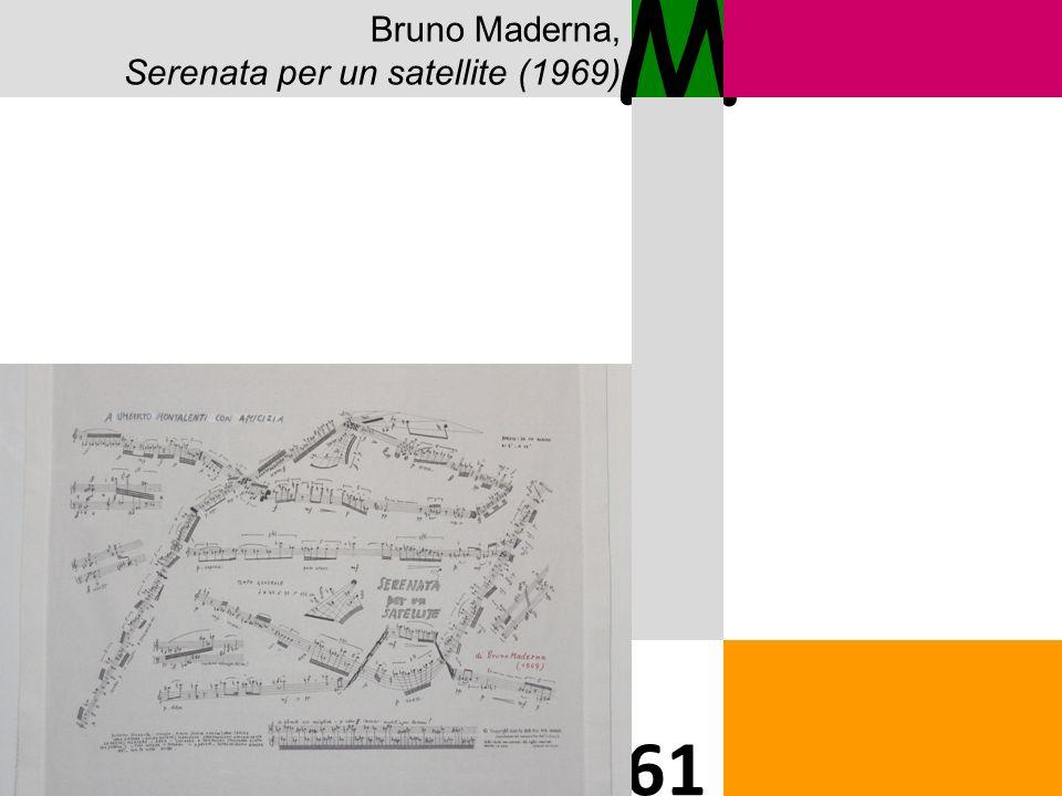 M 61 Bruno Maderna, Serenata per un satellite (1969)