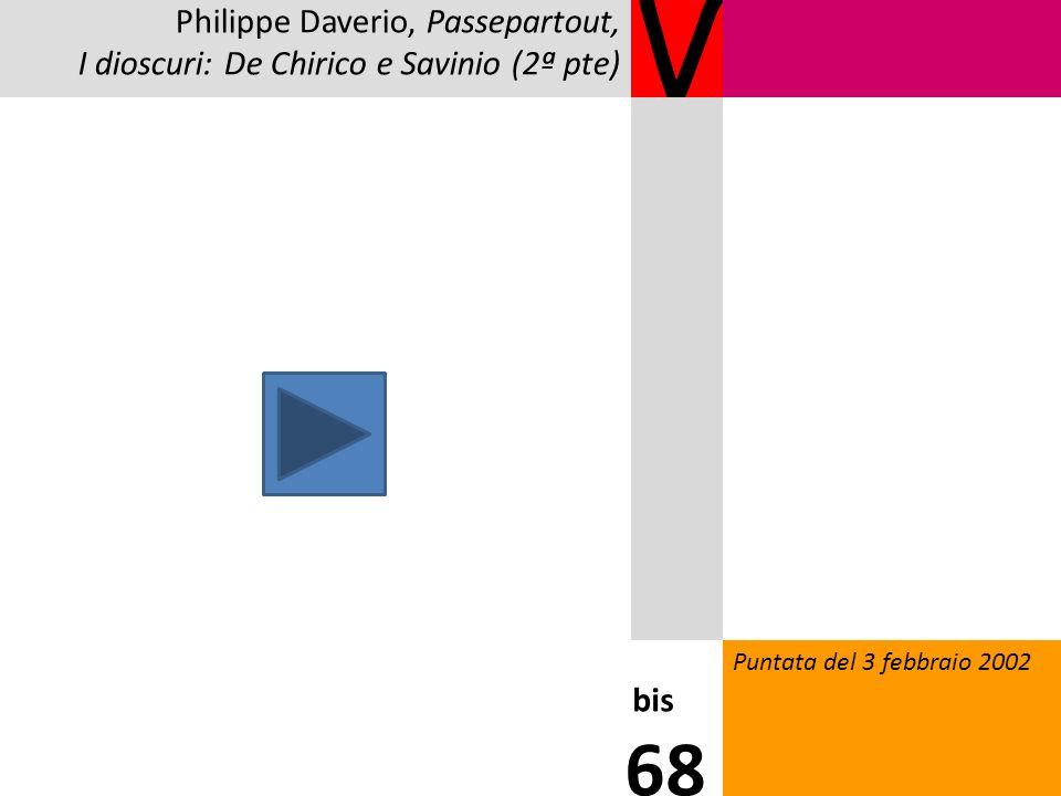 V 68 Philippe Daverio, Passepartout,