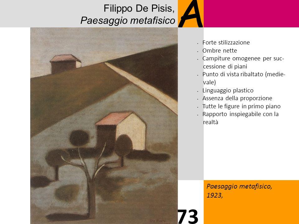 A 73 Filippo De Pisis, Paesaggio metafisico Paesaggio metafisico,