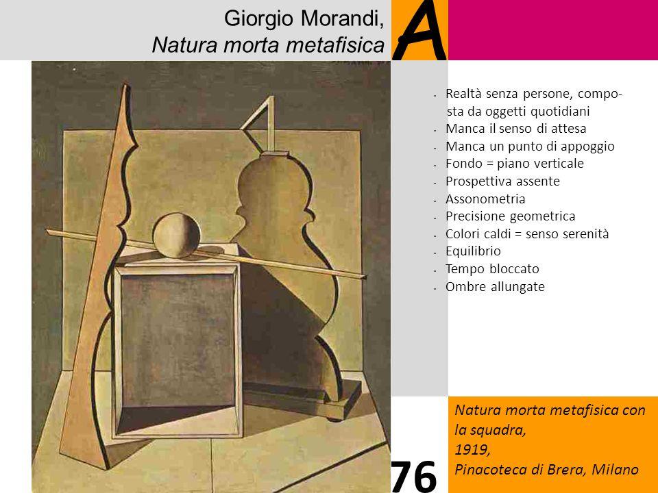 A 76 Giorgio Morandi, Natura morta metafisica