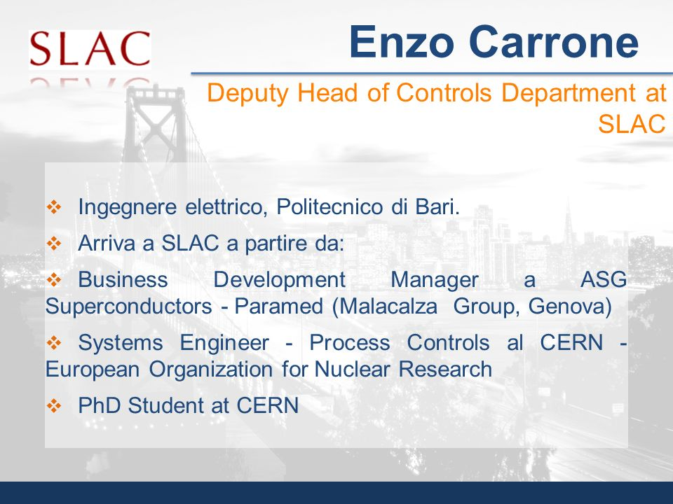 Enzo Carrone Deputy Head of Controls Department at SLAC