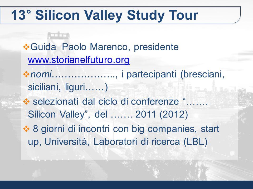 13° Silicon Valley Study Tour