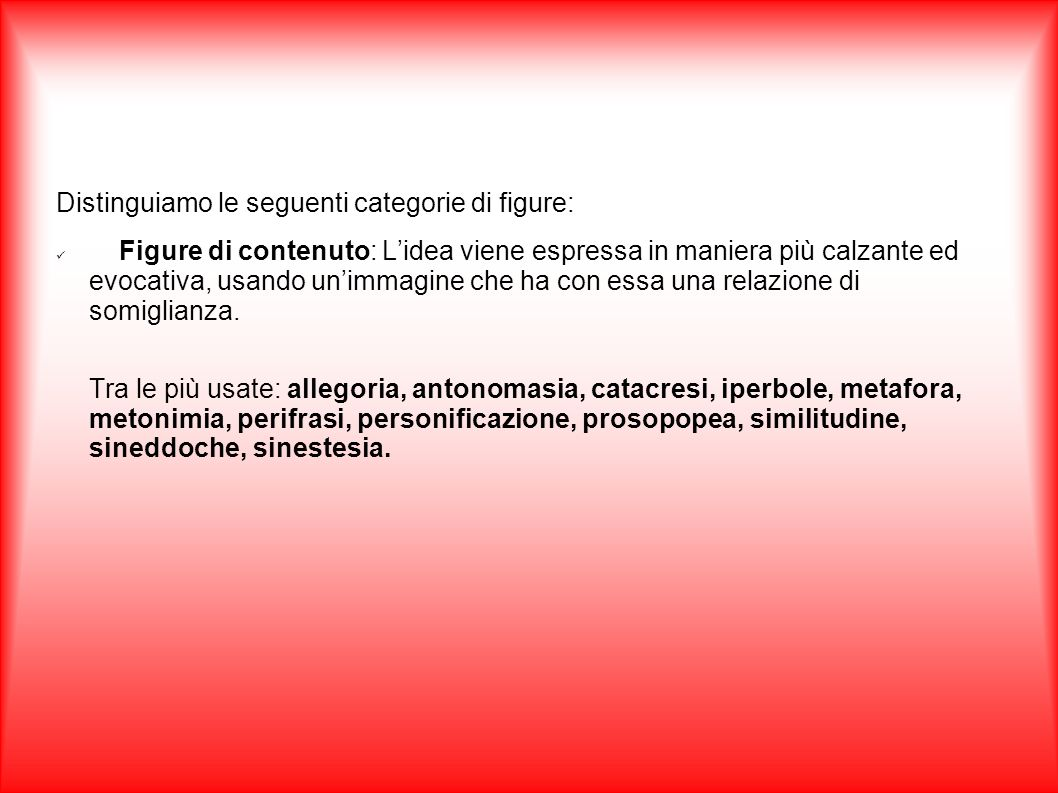 Distinguiamo le seguenti categorie di figure: