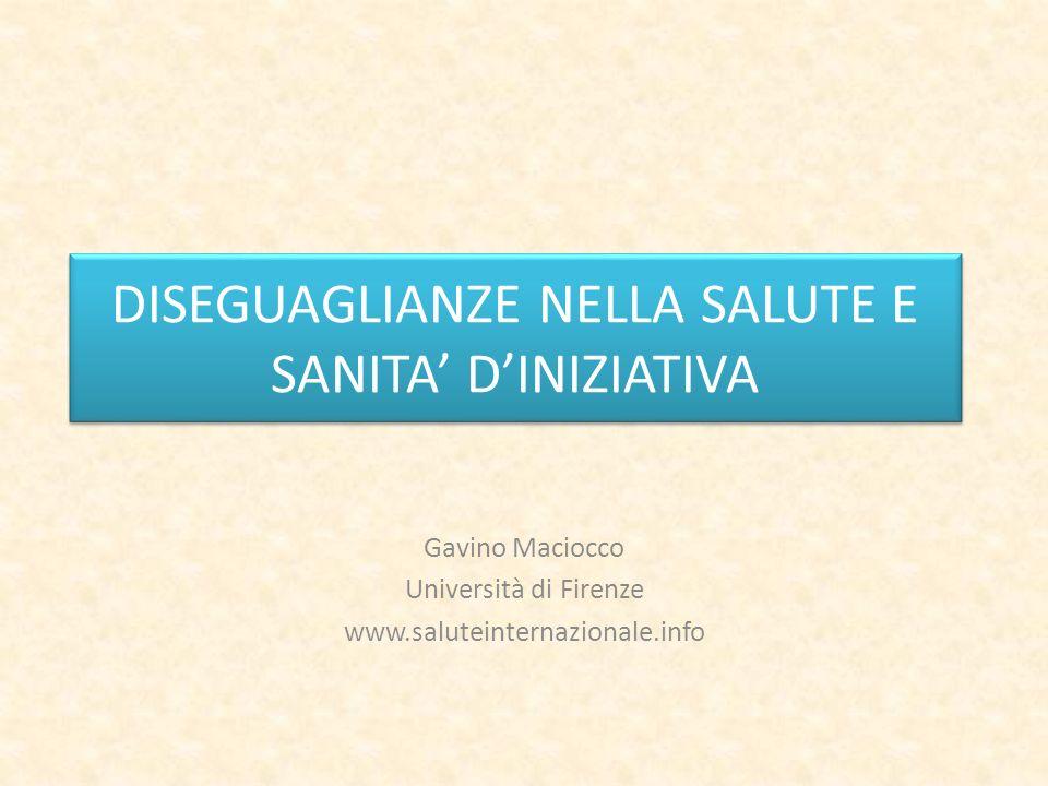 Gavino Maciocco Università di Firenze www.saluteinternazionale.info