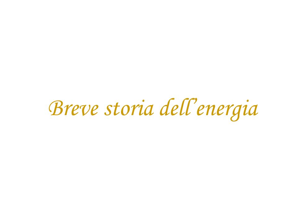 Breve storia dell'energia