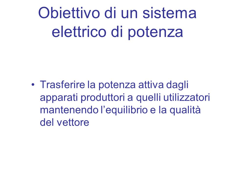 Obiettivo di un sistema elettrico di potenza