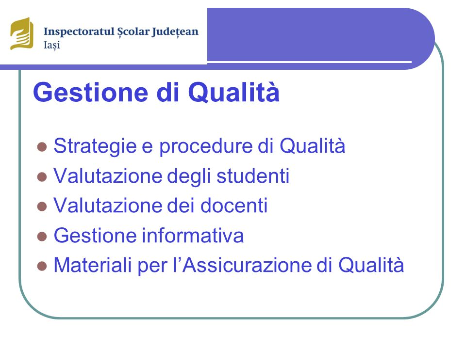 Gestione di Qualità Strategie e procedure di Qualità