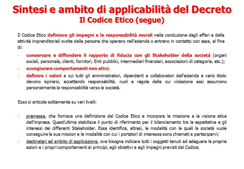 Sintesi e ambito di applicabilità del Decreto Il Codice Etico (segue)