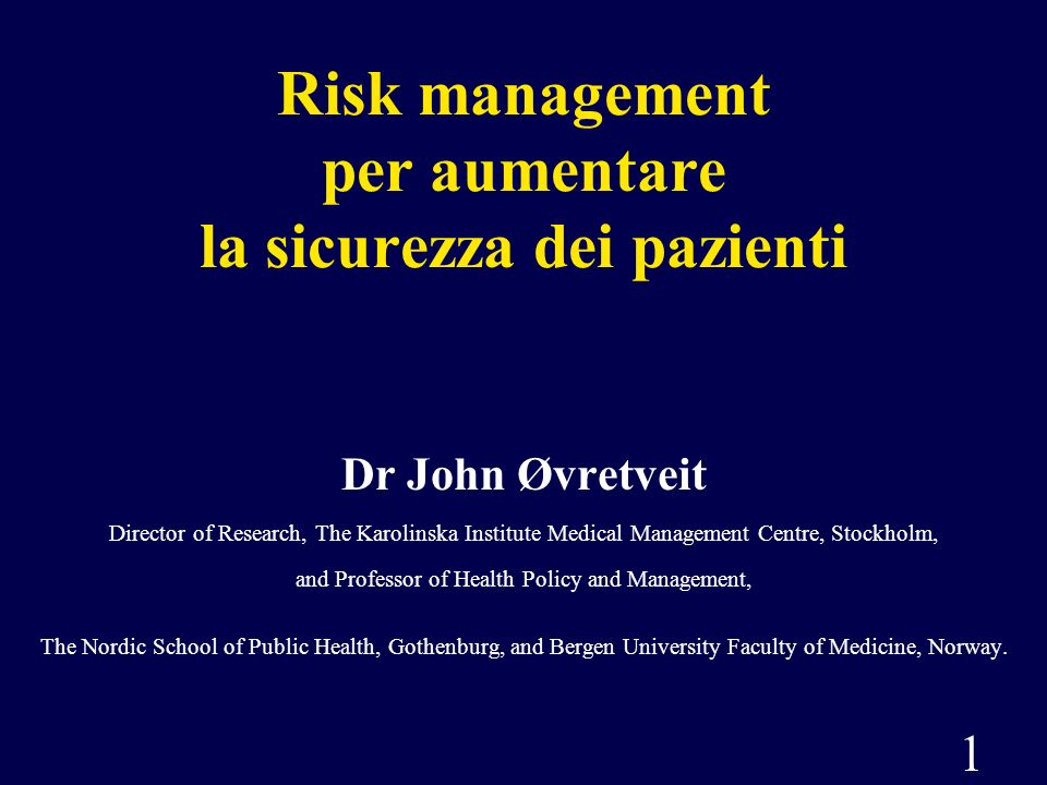 Risk management per aumentare la sicurezza dei pazienti