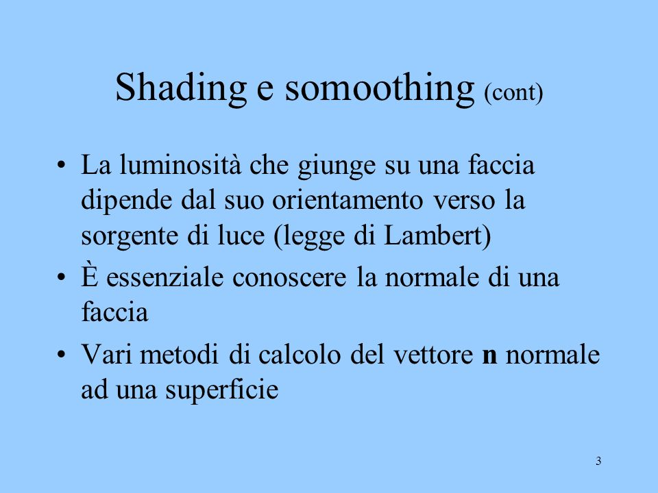 Shading e somoothing (cont)