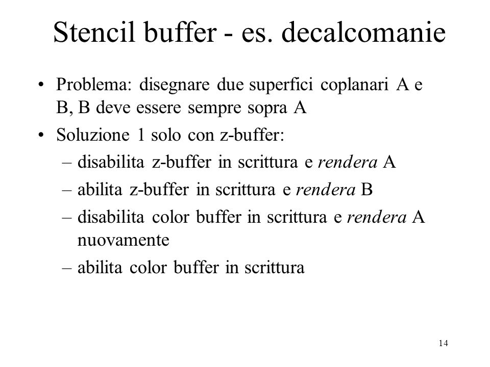 Stencil buffer - es. decalcomanie