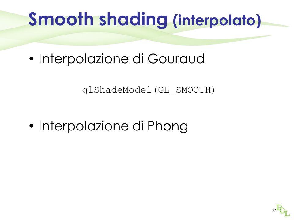 Smooth shading (interpolato)