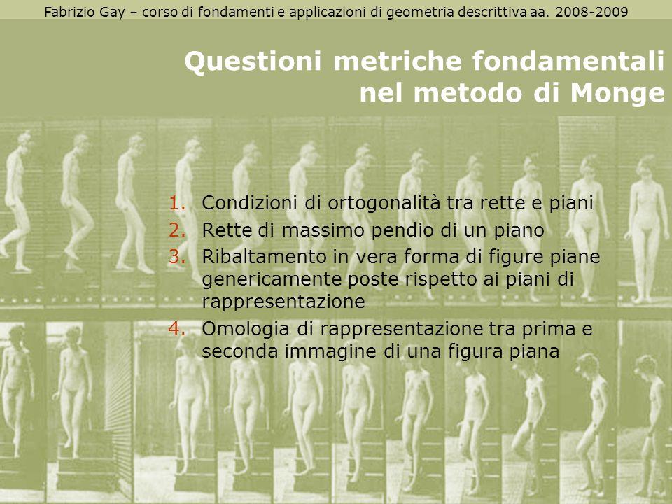 Questioni metriche fondamentali nel metodo di Monge
