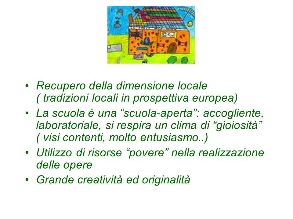Recupero della dimensione locale ( tradizioni locali in prospettiva europea)